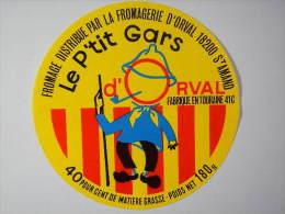 A-41054 - étiquette De Fromage - P'TIT GARS - ONZAIN Loir Et Cher 41C Distribué Par La Fromagerie D'Orval (Cher) - Fromage
