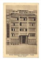 Cp, 75, Paris, Ecole Normale Catholique, Façade Entrée, écrite 1944 - Non Classés