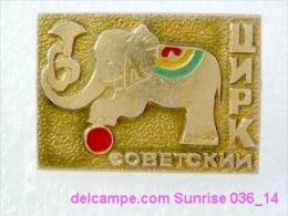 Circus: Elephant - Equilibrist / Old Soviet Badge _036_ci4288 - Pin's & Anstecknadeln