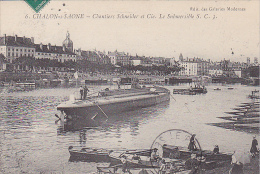 23171 Chalon Sur Saone -France- Chantiers Schneider Et Cie., Submersible S C 3  -6 Ed Galeries Modernes - Sous Marin - Sous-marins