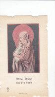 Mater Christi Ora Pro Nobis  (387), Con Preghiera Al Retro - Images Religieuses
