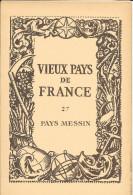VIEUX PAYS DE FRANCE MESSIN -  Belle Carte 6 EDIT2 PAR LES LABORATOIRES MARINIER EN HOMMAGE AU CORPS MEDICAL - Géographie