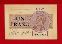 """UN FRANC  """"CHAMBRE DE COMMERCE DE PARIS""""  S. B 27 - Chamber Of Commerce"""