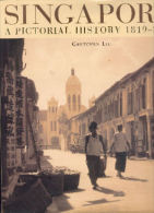 """ENGLISH BOOK - Livre VOYAGE HISTOIRE """" SINGAPORE 1819 - 2000"""" ..... En Anglais - Exploration/Voyages"""