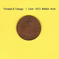 TRINIDAD & TOBAGO    1  CENT  1972  (KM # 1) - Trinidad & Tobago