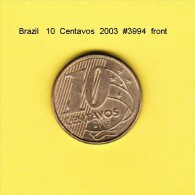 BRAZIL    10  CENTAVOS  2003  (KM # 649.2) - Brazil