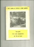 75  PARIS GUIDE DES CIRCUITS AUTOPEDESTRES ILE DE FRANCE COMITE NATIONAL SENTIERS RANDONNEE SPORT JEAN EFFEL - Programs
