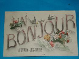 23 ) Un Bonjour D'evaux-les-bains  - Année1908   - EDIT - ELD - Evaux Les Bains
