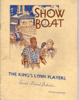THE KING'S LYNN PLAYERS - NORFOLK - SHOW BOAT SOUVENIR PROGRAMME -1949 - GOOD ADS INC. LORRIES/COACHES - Programs