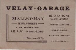 CARTE VISITE VELAY GARAGE MALLET-BAY Mécaniciens AU PUY Rue Antoine Martin - Automobilismo