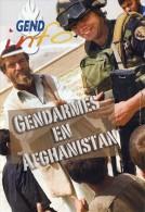 Gendarmerie B - Dossier Gendarmes En Afghanistan - Formation Police Afghane - Prévôté - Etc - Voir Sommaire Et Extraits - Police