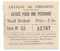 Ticket D´entrée - Château De Cheverny - Tarif Réduit Série N° 43 - Prix : 2 Fr. - [n° 42787] - Tickets D'entrée