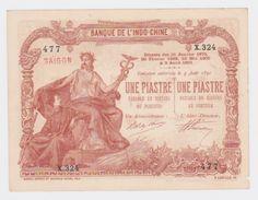 Billet Pick 34  Une Piastre Surchargé Saigon 2 Trous D´épinglage Pas De Pli  Très Propre Tout Petit Manque Coin Droit - Indochina