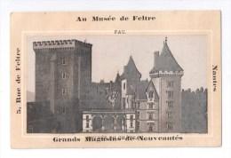 Chromos, AU MUSEE DE FELTRE - GRANDS MAGASINS DE NOUVEAUTES - NANTES (PAU, Entrée Du Château) - Chromos