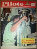 JOURNAL PILOTE ASTERIX 221 1964 PLONGEE A 300 METRES  PILOTORAMA LA LIGNE MAGINOT GUERRE MONDIALE - Pilote