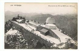 OBSERVATOIRE DU PIC DU MIDI - HAUTES PYRENEES - Autres Communes