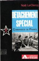 DETACHEMENT SPECIAL COMMANDOS DE FRANCE TROUPE CHOC ACTION FFL ARMEE LIBERATION