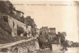 D63 - PONT LE CHATEAU - VIEUX QUARTIER PITTORESQUE - L'AUVERGNE - état Voir Descriptif - Pont Du Chateau