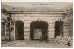 64 - BAYONNE . LA PORTE D´ESPAGNE - Réf. N°5057 - - Bayonne
