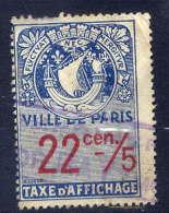 Timbre --TAXE D´AFFICHAGE --Ville De PARIS--22 Cen / 5--- - Steuermarken