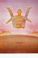 ILLUSTRATEUR  ILL 151  FOLON  EDITION SHADOW   CPM / CPSM  10 X 15  NEUVE - Folon