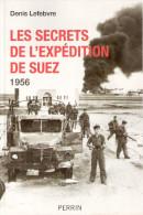 SECRET EXPEDITION SUEZ 1956 EGYPTE PARACHUTISTE  RAID GUERRE FROIDE NASSER