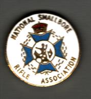 PIN´S NATIONAL SMALLBORE - RIFLE ASSOCIATION  - Club Sportif De Tir Sur Cible Anglais - Pin's