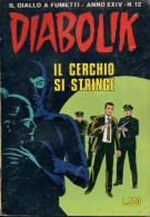 DIABOLIK N°12 IL CERCHIO SI STRINGE - Diabolik