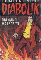DIABOLIK N°267 DIAMANTI BOLLENTI - Diabolik