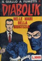 DIABOLIK N°93 NELLE MANI DELLA GIUSTIZIA - Diabolik
