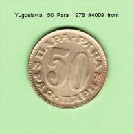 YUGOSLAVIA    50  PARA  1978  (KM # 46.1) - Yugoslavia