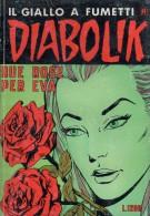 DIABOLIK N°244 DUE ROSE PER EVA - Diabolik
