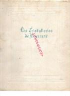 54 - BACCARAT - LIVRE  LES CRISTALLERIES DE BACCARAT - CRISTAL-  M. D' ARTIGUES FONDATEUR EN 1817- J. DE PONCINS 1951 - Lorraine - Vosges