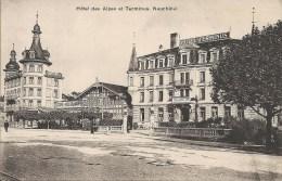 NEUCHATEL : Hotel Des Alpes Et Terminus - RARE CPA - NE Neuchâtel