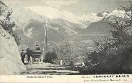 Suisse -ref C452- Route De Sion A Vex - Editeur Chocolat Klaus -usines A Locle Et Morteau  - Carte Bon Etat - - Suisse