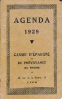 PETIT CALENDRIER -AGENDA  DE 1929- CAISSE D'EPARGNE -LYON - - Kalenders