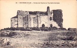 Environs D'ALBI - Ruines De L'Eglise Du Puy - Saint - Georges - Albi