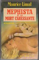FLEUVE NOIR ANGOISSE N° 210 MAURICE LIMAT: MEPHISTA ET LA MORT CARESSANTE.  E.O. Voir Description. - Fantastique