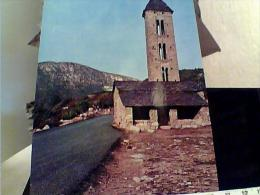ANDORRA  PRINCIPAT VALLS D ANDORRA - SAINT MIQUEL D ENGOLASTERS - Iglesia Romanica N1975  EJ4850 - Andorra