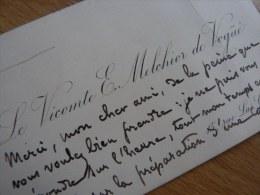 VICOMTE Eugène MECHIOR De VOGUE (1848-1910) Diplomate ACADEMIE FRANCAISE - AUTOGRAPHE - Autographes
