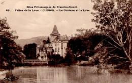 CLERON  Le Chateau Et La Loue  Belle Carte En Très Bon état - Sin Clasificación