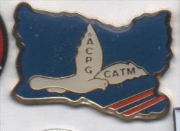 Armée Militaire , ACPG CATM , Anciens Combattants Du Calvados , Colombe - Army