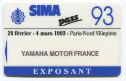 """Carte D'entrée Au Salon """"SIMA'93"""" Offert Par Yamaha Motor France - Moto - Paris-Nord - Villepinte - Other Collections"""