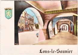 39. Gf. LONS-LE-SAUNIER. Rue Du Commerce Et Ses Arcades. 58 - Lons Le Saunier