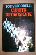PCB/4 Tony Binarelli QUINTA DIMENSIONE Longanesi 1977/giochi Di Prestigio/magia - Giochi