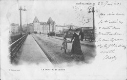 MONTAUBAN -  LE  PONT  ET  LA  MAIRIE - Montauban