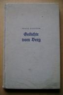 PCB/67 Franz Taucher GEDICHTE VOM BERG / Poesie Dalla Montagna Steirifche Berlagsanftalt Graz 1942 - Libri, Riviste, Fumetti