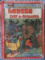Benjamin Rabier - G�d�on Chef des Brigands - �ditions Garnier Fr�res - ( 1931 ) .