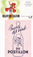 2 Buvards RUFISQUIN  Huile D'arachide Et Buvez Les Vins Du POSTILLON - Alimentare