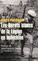BERET BLANC LEGION ETRANGERE 13 DBLE GUERRE INDOCHINE SUPPLETIF VIETNAMIEN KHMER GUERILLA VIET RECIT